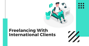 How to get International clients as a freelancer in 2020